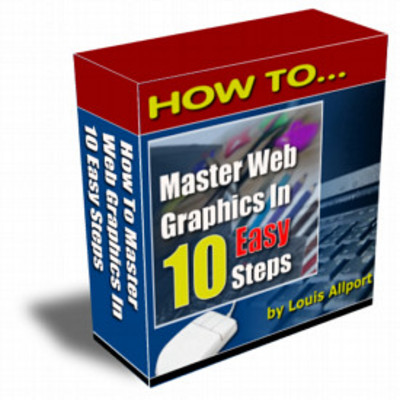 Product picture How To Master Web Graphics In 10 Easy Steps -Video Tutorias