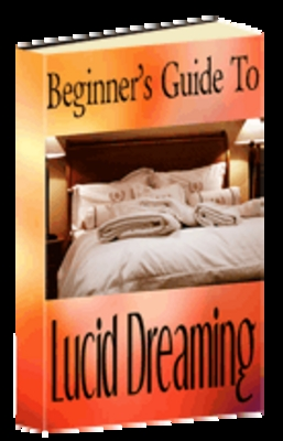Product picture Beginners Guide to Lucid Dreaming  - Download Educational