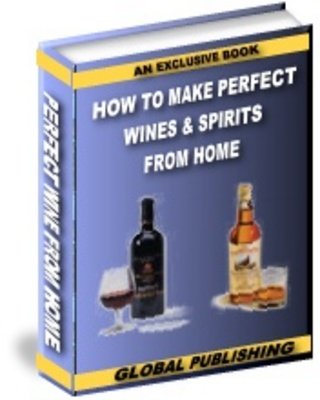 Product picture How To Make Outstanding Wine From The Comfort Of Your Own Ho