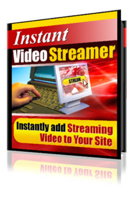 Product picture  Instant Video Streamer - Instantly add Streaming Video To Y